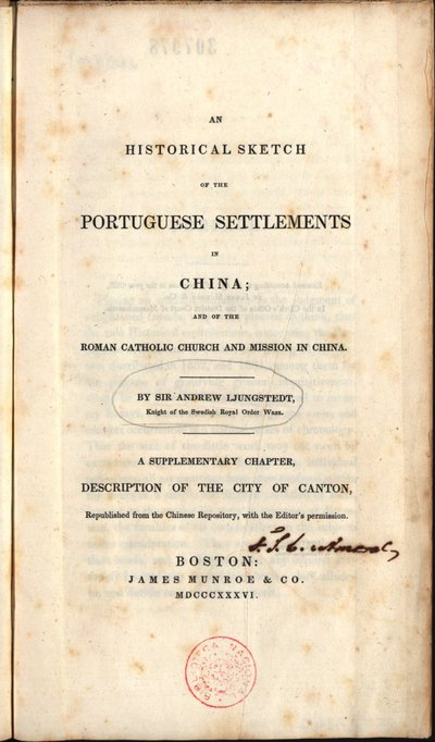 An historical sketch of the Portuguese settlements in China and of the Roman Catholic Church and mission in China