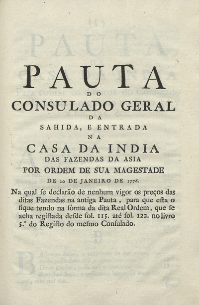 Pauta do Consulado Geral: da sahida, e entrada na Casa da India, das fazendas da Asia por ordem de sua Magestade