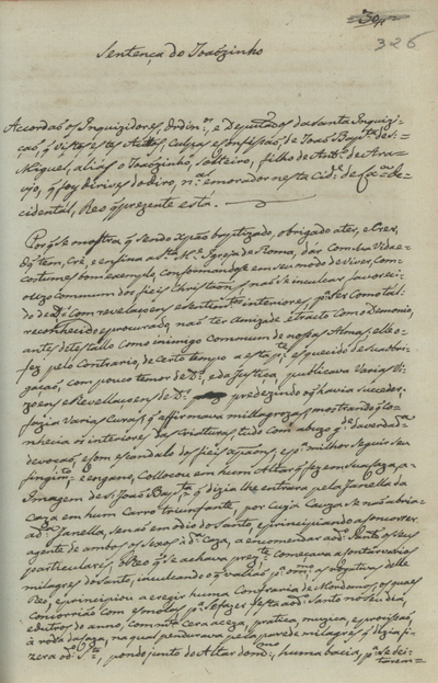 [Sentença da Inquisição de Lisboa contra João Baptista de S. Miguel, aliás o Joãosinho, por crime de heresia]