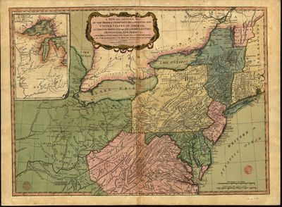 A new and general map of the middle dominions belonging to the United States of America, viz. Virginia, Maryland, the Delaware-counties, Pennsylvania, New Jersey & C with the addition of New York, & of the greatest part of New England & C as also of the bordering parts of the British possessions in Canada
