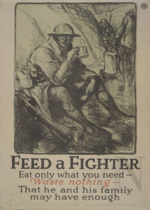 Feed a fighter: eat only what you need: waste nothing - that he and lis family may have enough
