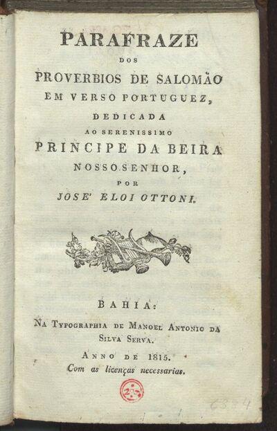 Parafraze dos proverbios de Salomão em verso portuguez, dedicada ao serenissimo Principe da Beira nosso Senhor