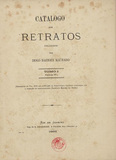 Catalogo dos retratos colligidos por Diogo Barbosa Machado