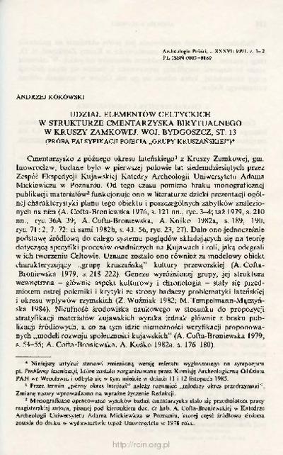 Udział elementów celtyckich w strukturze cmentarzyska birytualnego w Kruszy Zamkowej, woj. Bydgoszcz, st. 13 (Próba falsyfikacji pojęcia