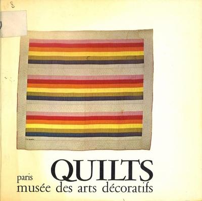 Quilts. Paris 1972.