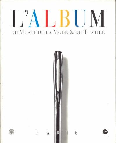 L'album du Musée de la Mode et du Textile.