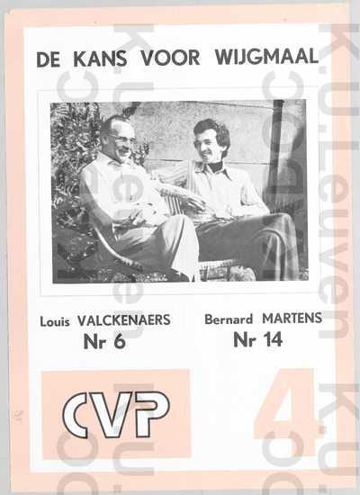 CVP, Leuven, gemeenteraadsverkiezingen van 10 oktober 1976 : propaganda voor Louis Valckenaers en Bernard Martens, met portret, slogan 'De kans voor Wijgmaal' en lijstnummer 4