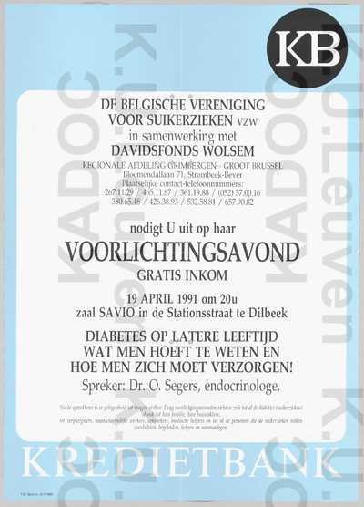 Davidsfonds Dilbeek-Wolsem, Belgische Vereniging voor Suikerzieken, voorlichtingsavond over diabetes op latere leeftijd door O. Segers, Dilbeek, 19 april 1991 : aankondiging.