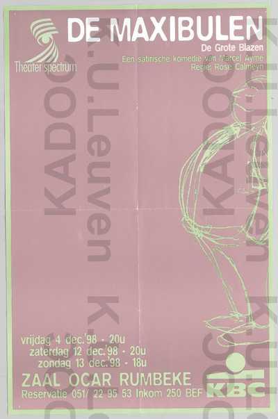 Theater Spectrum, opvoering van 'De maxibulen (De grote blazen)', Rumbeke, 4-12-13 december 1998