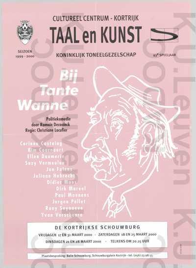 Koninklijk Toneelgezelschap Taal en Kunst, opvoering van 'Bij tante Wanne', Kortrijk, 17-18-21-25-28-31 maart 2000