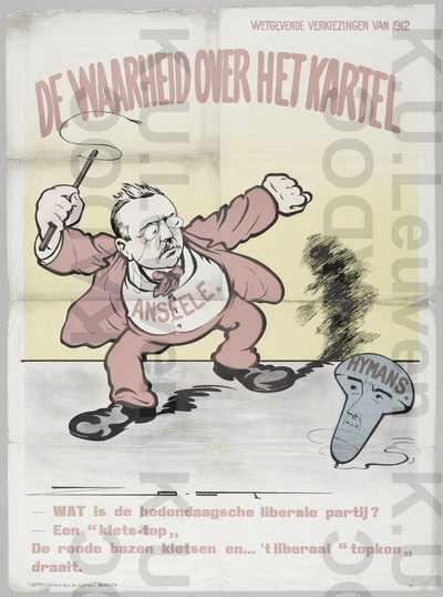 Nationaal Propaganda Komiteid Katholieke Werking, parlementsverkiezingen van 2 juni 1912 : propaganda met karikaturale voorstelling van het overwicht van Edward Anseele en de socialistische partij op Paul Hymans en de liberale partij /