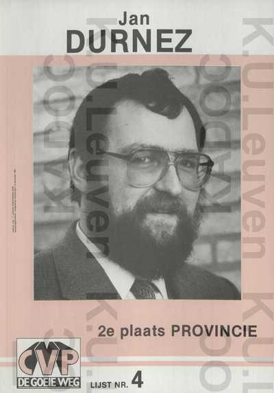 CVP, provincie West-Vlaanderen, district Ieper-Poperinge, provinciale verkiezingen van 13 december 1987 : propaganda voor Jan Durnez, met portret, logo 'CVP, de goeie weg' en lijstnummer 4