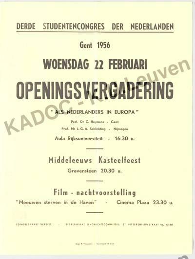 Vereniging der Vlaamse Studenten en de Nederlandse Studenten Raad, Studentencongres der Nederlanden, 3de, Gent, 22 februari 1956 : aankondiging van de openingsvergadering 'Als Nederlanders in Europa', het kasteelfeest en de film