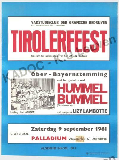 Vakstudieclub der grafische bedrijven, 30-jarig bestaan, Antwerpen, 9 september 1961 : aankondiging van het tirolerfeest