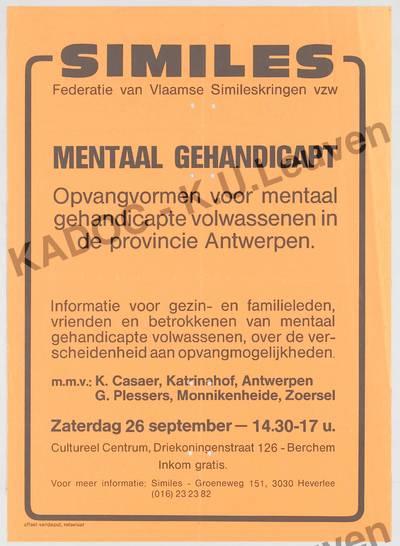 Similes, Antwerpen, provinciale informatiedag, Berchem, 26 september 1987 : aankondiging van de informatienamiddag rond het thema 'Opvangmogelijkheden voor mentaal gehandicapte volwassenen in de provincie Antwerpen'