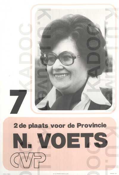 CVP, provincie Brabant, district Leuven, provinciale verkiezingen van 17 april 1977 : propaganda voor Nicole Voets, met portret en lijstnummer 7 /