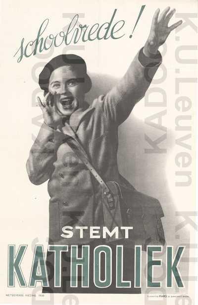 Katholieke Unie van Belgie, parlementsverkiezingen van 24 mei 1936 : propaganda met slogan 'Schoolvrede! Stemt Katholiek'