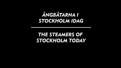 Steamers of Stockholm today