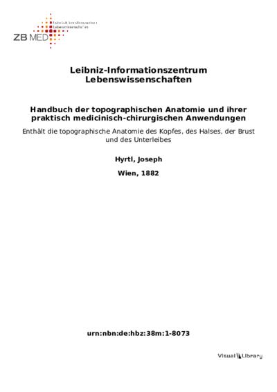 Handbuch der topographischen Anatomie und ihrer praktisch medicinisch-chirurgischen Anwendungen