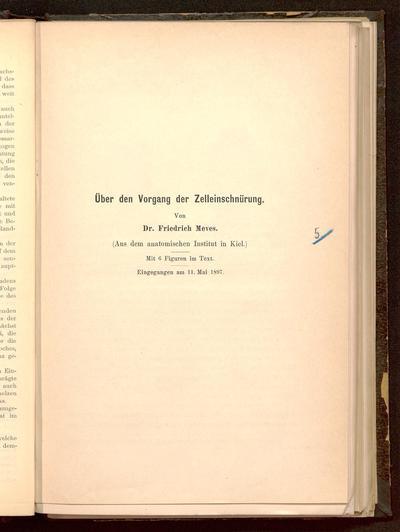 Über den Vorgang der Zelleinschnürung : (aus dem anatomischen Institut in Kiel) ; eingegangen am 11. Mai 1897