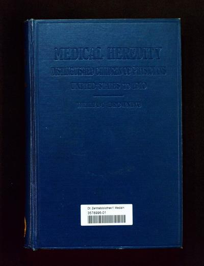 Medical heredity : distinguished children of physicians (United States, to 1910)