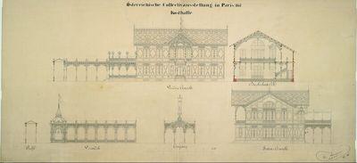 Paris, Weltausstellung 1867, Entwurf zur österreichischen Kollektivausstellung, zentrale Kosthalle, Aufrisse und Querschnitte