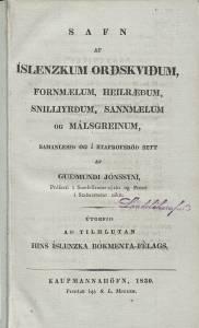 Safn af íslenskum orðskviðum, fornmælum, heilræðum, snilliyrðum, sannmælum og málsgreinum