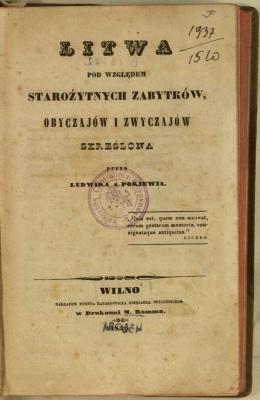 Litwa pod względem starożytnych zabytków, obyczajów i zwyczajów