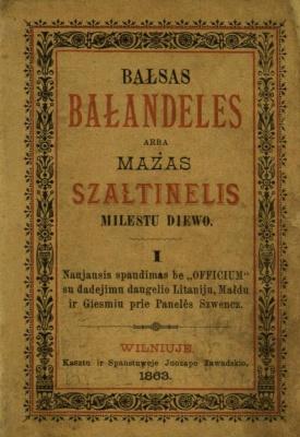 Bałsas Bałandeles, arba Mażas szałtinelis milestu Diewo