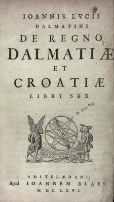 De regno Dalmatiae et Croatiae libri sex