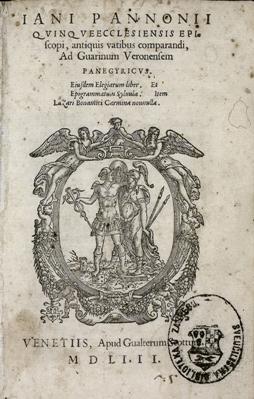 Ad Guarinum Veronensem Panegyricus. Eiusdem Elegiarum liber. Et Epigrammatum syluula. Item Lazari Bonamici Carmina nonnulla