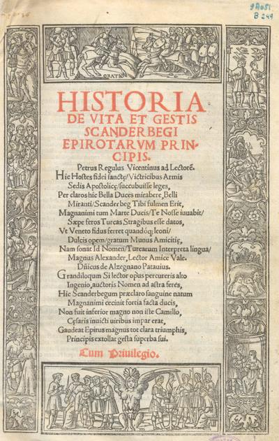 Historia de vita et gestis Scanderbegi Epirotarum principis