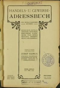 Handels- und Gewerbe Adressbuch des Ostrau-Karwiner Revieres : Mährisch-Ostrau, Oderfurt, Witkowitz, Marienberg, Schönbrunn, Poln.-Ostrau, Hruschau, Oderberg, Orlau, Lazy, Karwin etc.