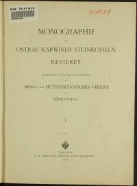 Monographie des Ostrau-Karwiner Steinkohlen-Revieres. Teil 1.