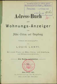 Adress-Buch und Wohnungs-Anzeiger von Mähr.-Ostrau und Umgebung