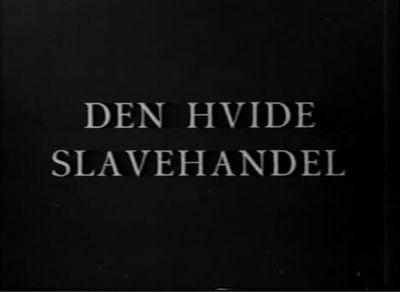 Den hvide Slavehandel