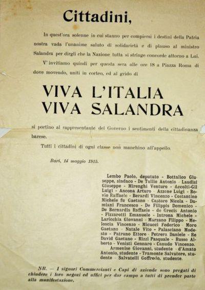 Cittadini, in quest'ora solenne in cui stanno per compiersi i destini della Patria nostra vada l'unanime saluto di solidarietà e di plauso al ministro Salandra per dirgli che la Nazione tutta si stringe concorde attorno a lui …