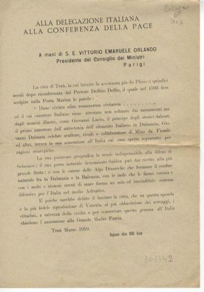 Alla delegazione italiana alla conferenza della pace a mani di S. E. Vittorio Emanuele Orlando, Presidente del Consiglio dei Ministri, Parigi / [cittadini di Traù]