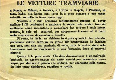 Le vetture tramviarie a Roma, a Milano, a Genova, a Torino a Napoli, a Palermo, in tutta Italia, non hanno mai corso in sì gran numero...