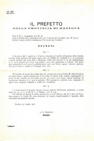Il Prefetto della provincia di Mantova, visto il D. L. 16 gennaio 1917 n. 76; vista la delega del Commissario gen. pei consumi del 30 luglio 1917 n. 82731; sentito il parere della Commissione provinciale pei consumi, decreta..