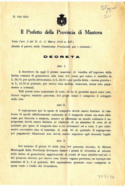 Il Prefetto della provincia di Mantova visto l'art. 2 del D. L. 11 marzo 1916 n. 247; sentito il parere della Commissione provinciale per i consumi; decreta..