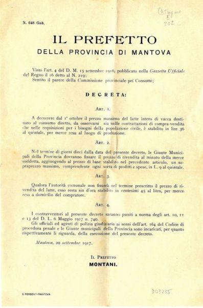 Il Prefetto della provincia di Mantova, visto l'art. 4 del D. M. 15 settembre 1916, pubblicato sulla Gazzetta Ufficiale del Regno il 16 detto al n. 219; sentito il parere della Commissione provinciale pei consumi, decreta..