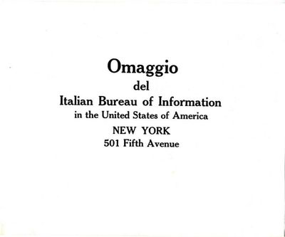 Omaggio del Italian bureau of information in the United States of America : New York 501 Fifth Avenue