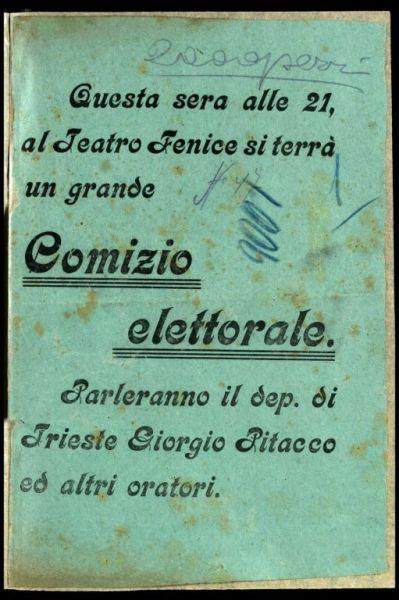 Questa sera alle 21, al Teatro Fenice si terrà un grande Comizio elettorale. Parleranno il dep. di Trieste Giorgio Pitacco ed altri oratori