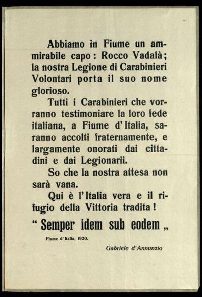 Abbiamo in Fiume un  ammirabile capo, Rocco Vadalà, la nostra legione di Carabinieri volontari porta il suo nome glorioso ...  / Gabriele d'Annunzio