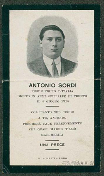 Antonio Sordi prode figlio d'Italia morto in armi sull'alpe di Trento il 5 giugno 1915