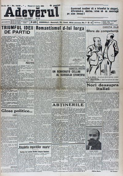 "First page from ""Adevărulˮ newspaper. On the right corner the Daily cartoon, it is a conversation between two important Romanian politicians, Nicolae Iorga (the Prime Minister) and Constantin Argetoianu (minister of the Internal Affairs)."