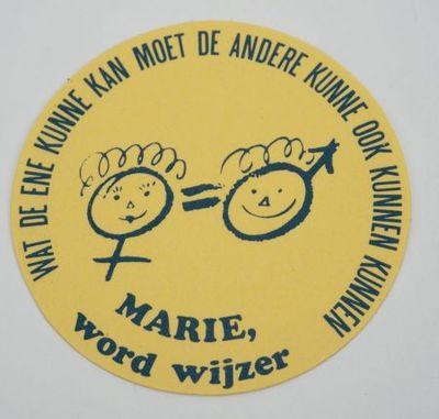 Sticker. 'Marie, word wijzer'