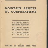 Nouveaux aspects du corporatisme : Corporatisme et régime politique : Corporatisme et classe ouvrière : Corporatisme et patronat