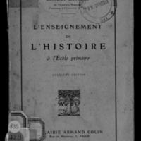 L'Enseignement de l'histoire à l'école primaire / Ernest Lavisse. - 2e édition